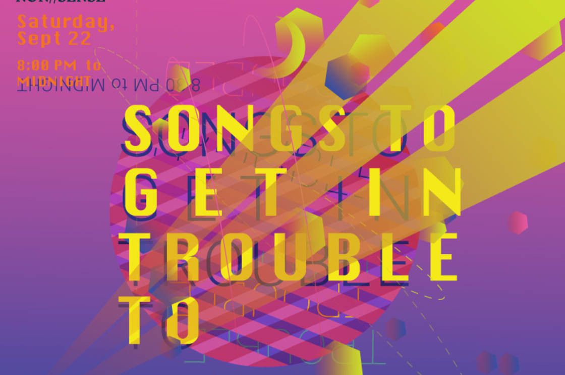 Songs to Get in Trouble to