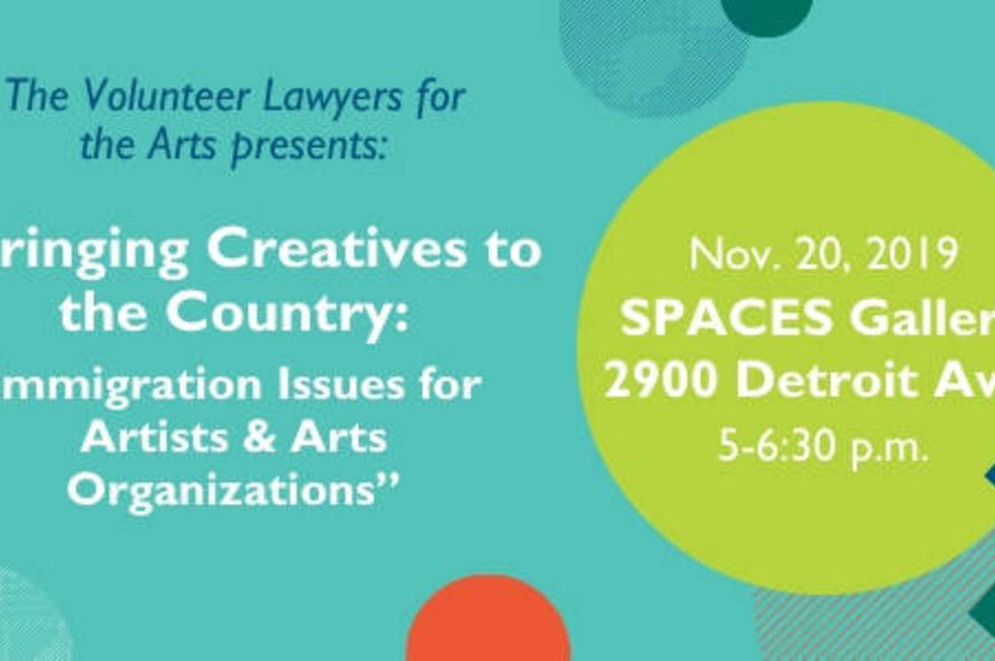 Bringing Creatives to the Country: Immigration Issues for Artists & Arts Organizations