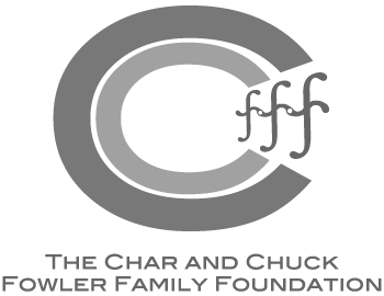 The Char & Chuck Fowler Family Foundation